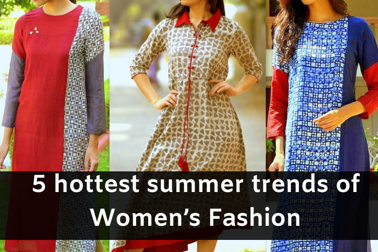 5 hottest summer trends of Women's Fashion